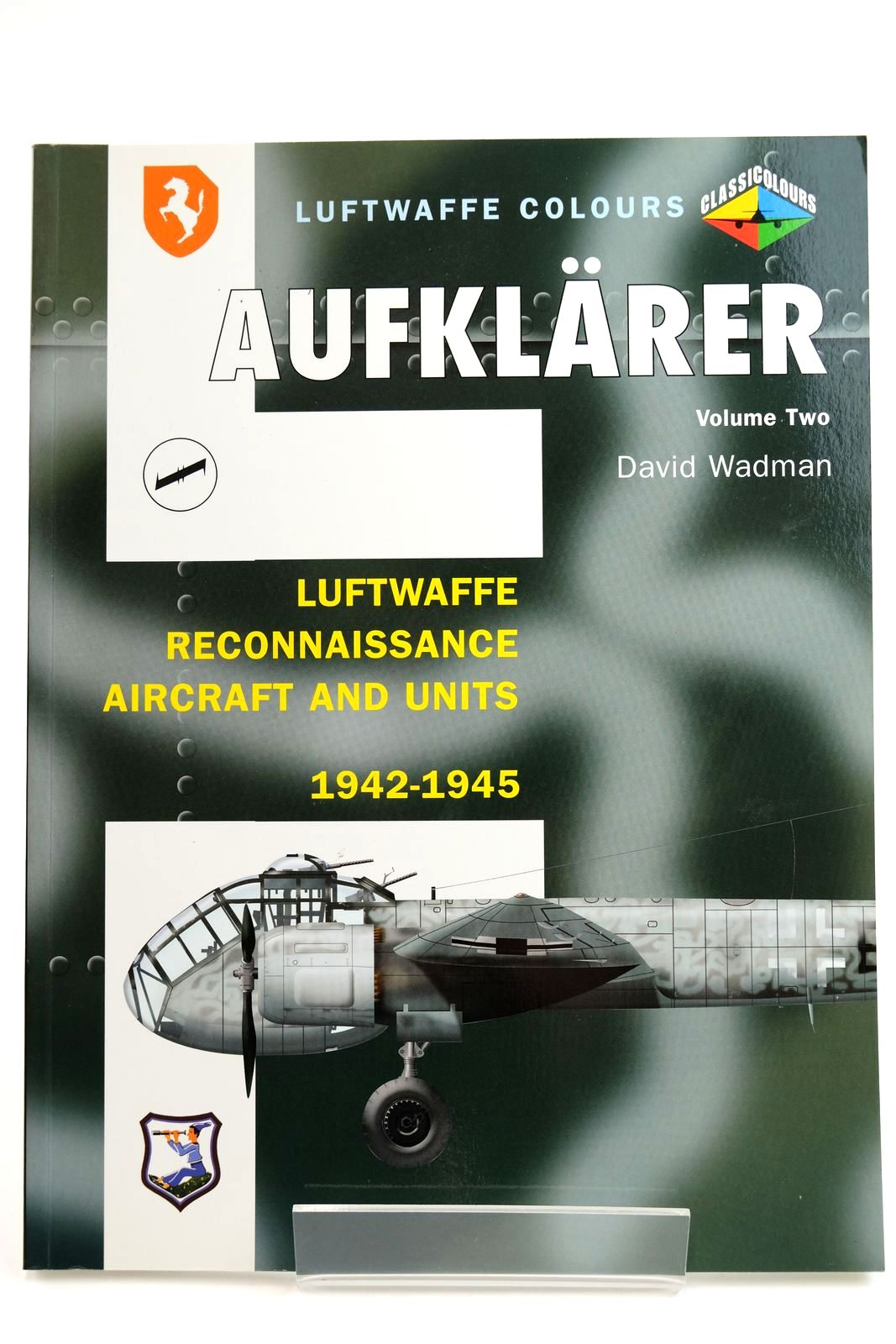 Photo of AUFKLARER VOLUME TWO LUFTWAFFE RECONNAISSANCE AIRCRAFT AND UNITES 1942-1945- Stock Number: 2132217