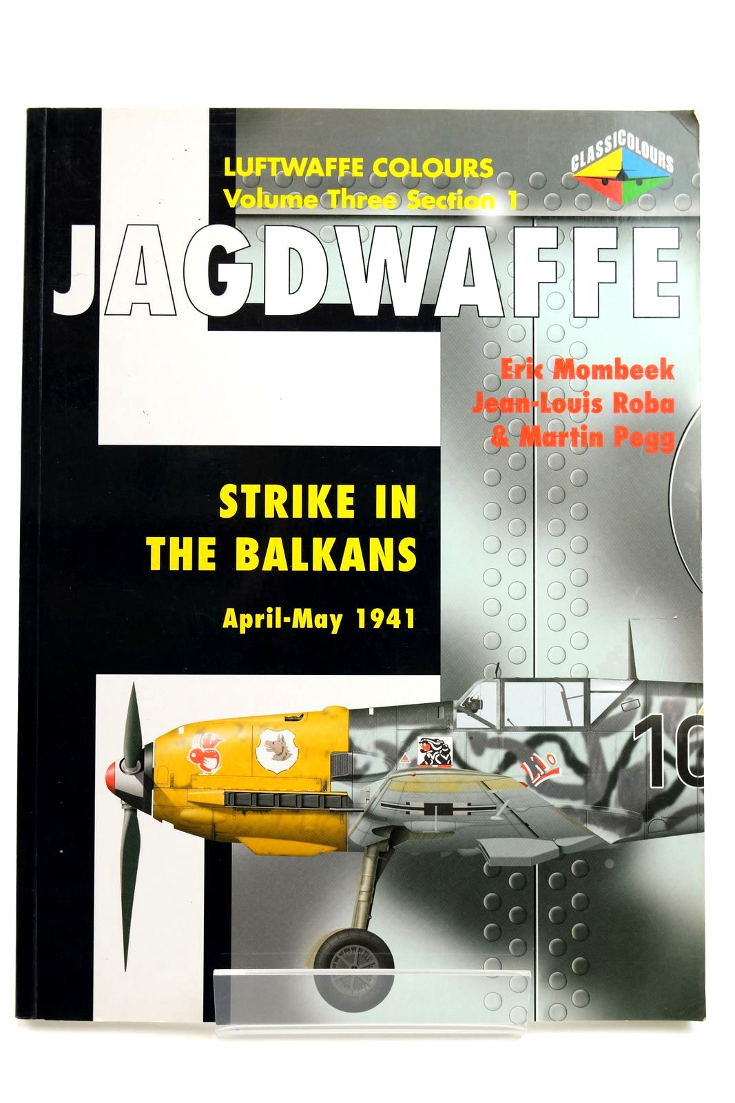 Photo of JAGDWAFFE VOLUME THREE SECION 1 STRIKE IN THE BALKANS APRIL-MAY 1941- Stock Number: 2132220