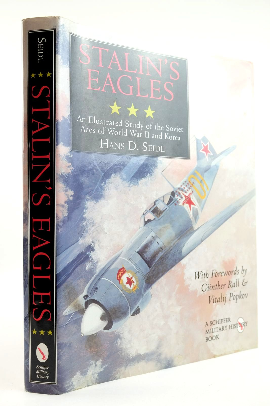 Photo of STALIN'S EAGLES: AN ILLUSTRATED STUDY OF THE SOVIET ACES OF WORLD WAR II AND KOREA- Stock Number: 2132228