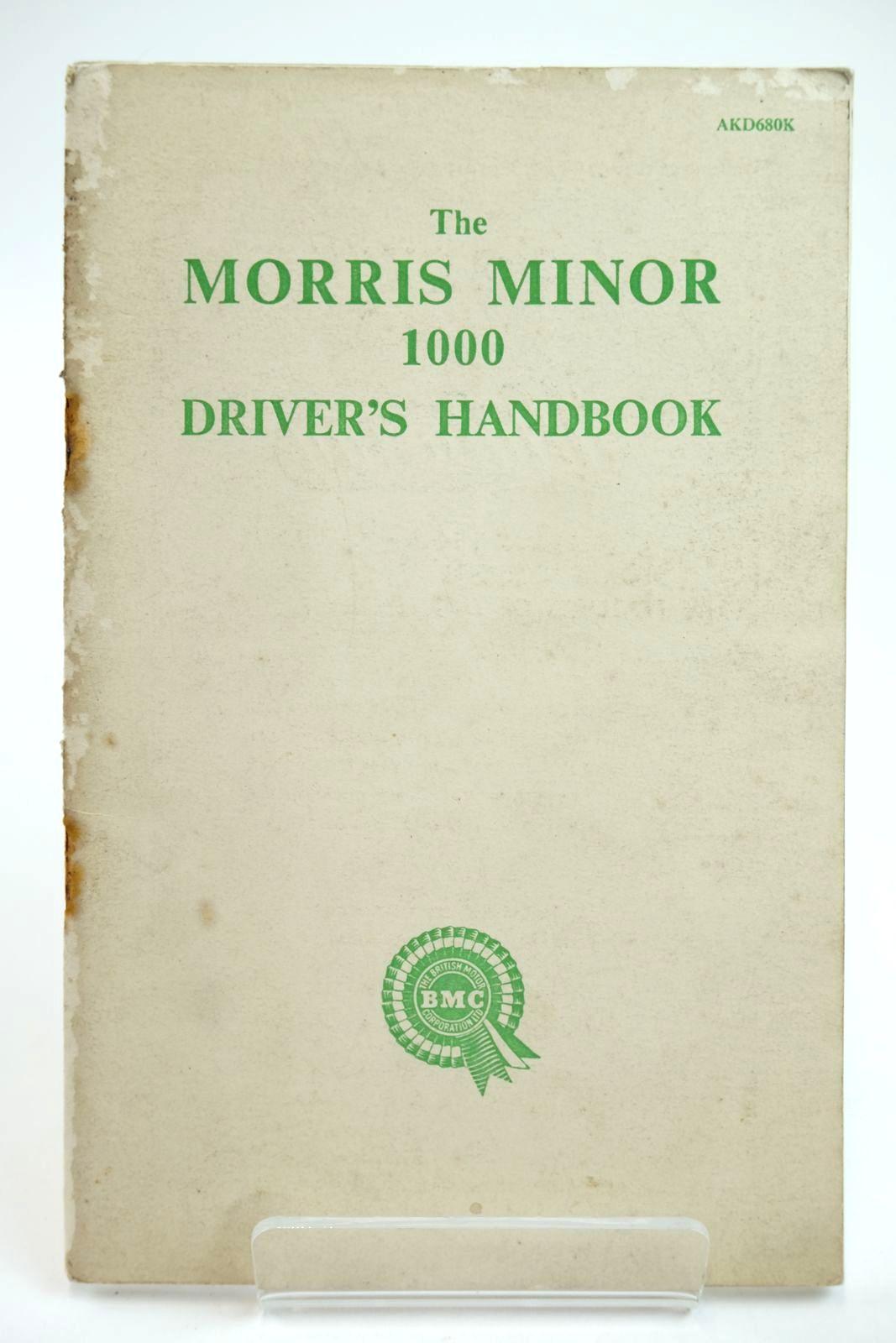Photo of THE MORRIS MINOR 1000 DRIVER'S HANDBOOK- Stock Number: 2132239