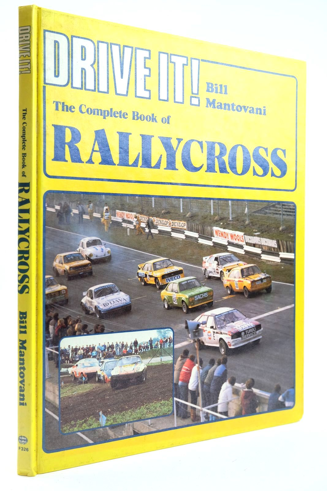 Photo of DRIVE IT! THE COMPLETE BOOK OF RALLYCROSS written by Mantovani, Bill published by Haynes Publishing Group (STOCK CODE: 2132260)  for sale by Stella & Rose's Books