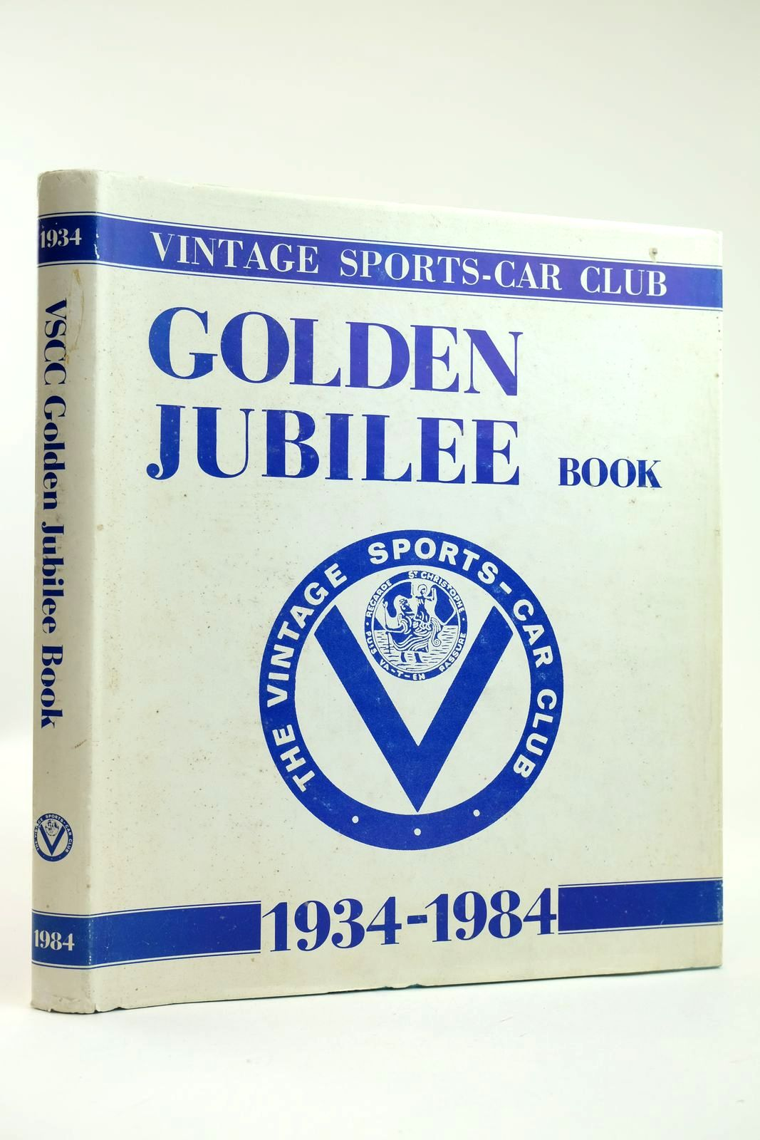 Photo of THE VINTAGE SPORTS-CAR CLUB GOLDEN JUBILEE BOOK 1934-1984 written by Hull, Peter