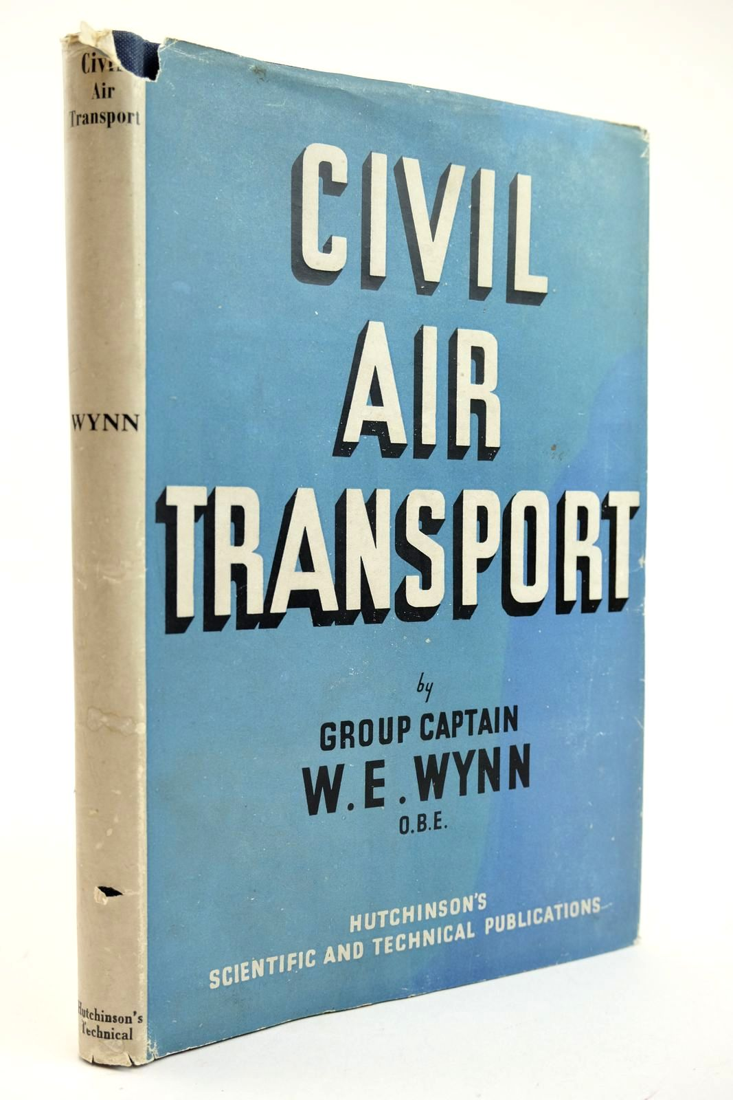 Photo of CIVIL AIR TRANSPORT written by Wynn, W.E. published by Hutchinson's Scientific And Technical Publications (STOCK CODE: 2132271)  for sale by Stella & Rose's Books