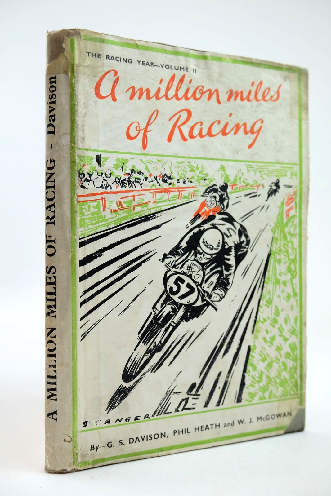 Photo of A MILLION MILES OF RACING written by Davison, G.S. Heath, Phil McGowan, W.J. published by The T.T. Special (STOCK CODE: 2132278)  for sale by Stella & Rose's Books
