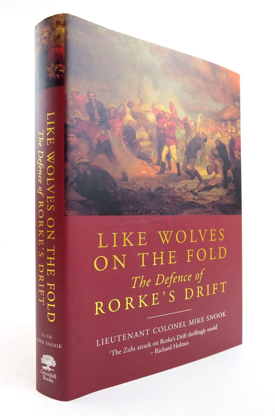 Photo of LIKE WOLVES ON THE FOLD THE DEFENCE OF RORKE'S DRIFT written by Snook, Mike published by Greenhill Books (STOCK CODE: 2132318)  for sale by Stella & Rose's Books