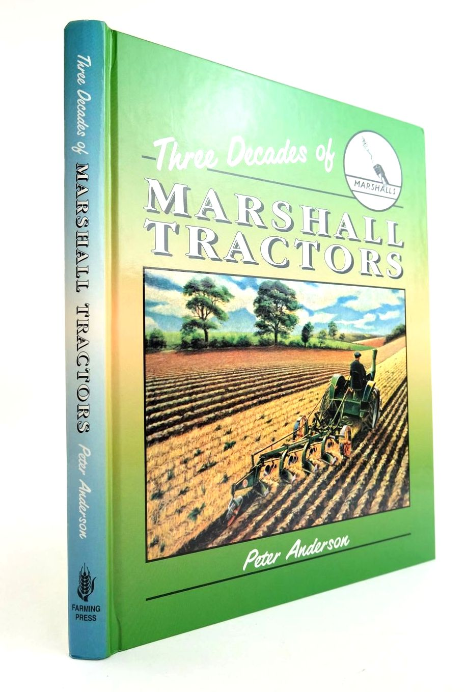 Photo of THREE DECADES MARSHALL TRACTORS written by Anderson, Peter published by Farming Press (STOCK CODE: 2132346)  for sale by Stella & Rose's Books