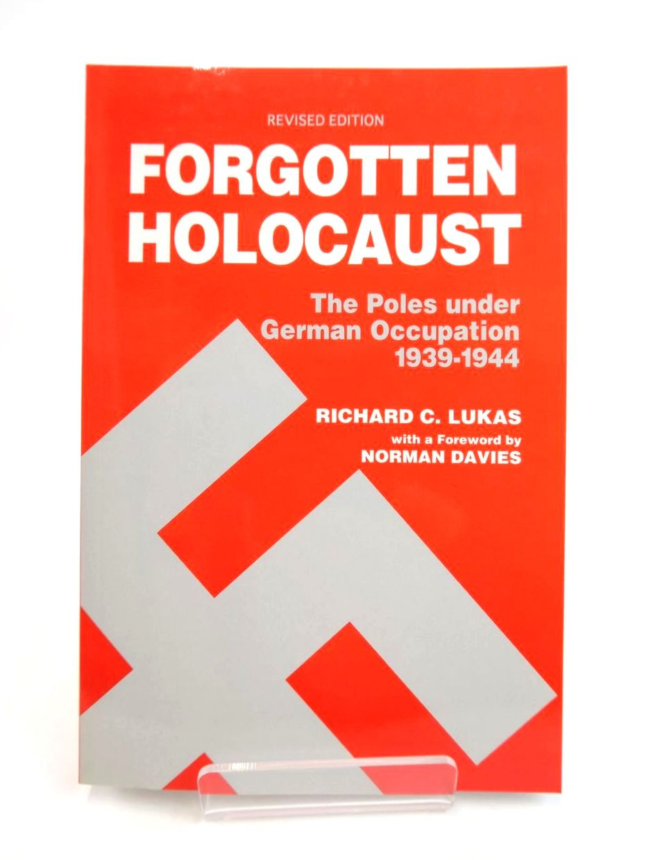 Photo of THE FORGOTTEN HOLOCAUST written by Lukas, Richard C. published by Hippocrene Books (STOCK CODE: 2132351)  for sale by Stella & Rose's Books