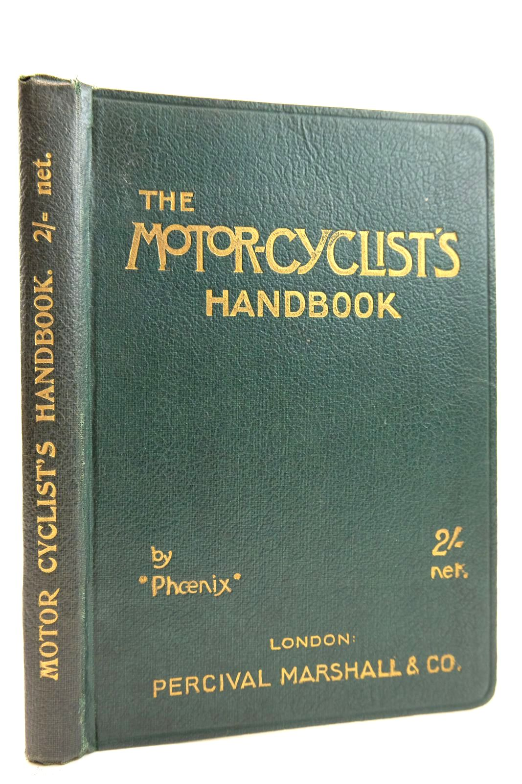 Photo of THE MOTOR CYCLIST'S HANDBOOK written by Lake, Chas. S. Phoenix, published by Percival Marshall And Co (STOCK CODE: 2132367)  for sale by Stella & Rose's Books