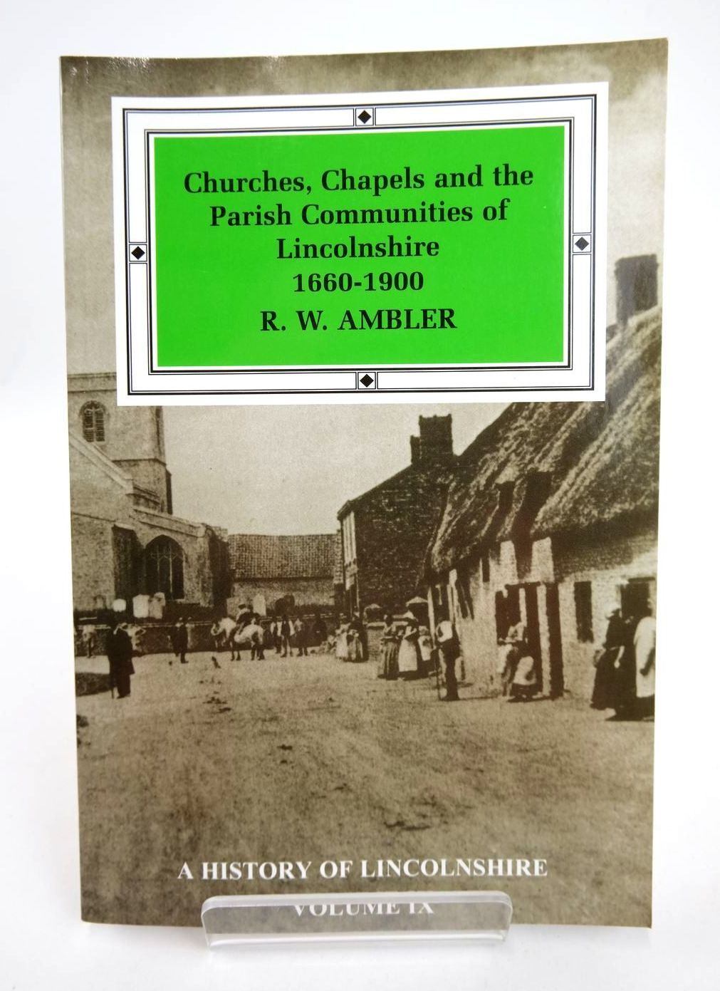 Photo of CHURCHES, CHAPELS AND THE PARISH COMMUNITIES OF LINCOLNSHIRE 1660-1900- Stock Number: 2132439
