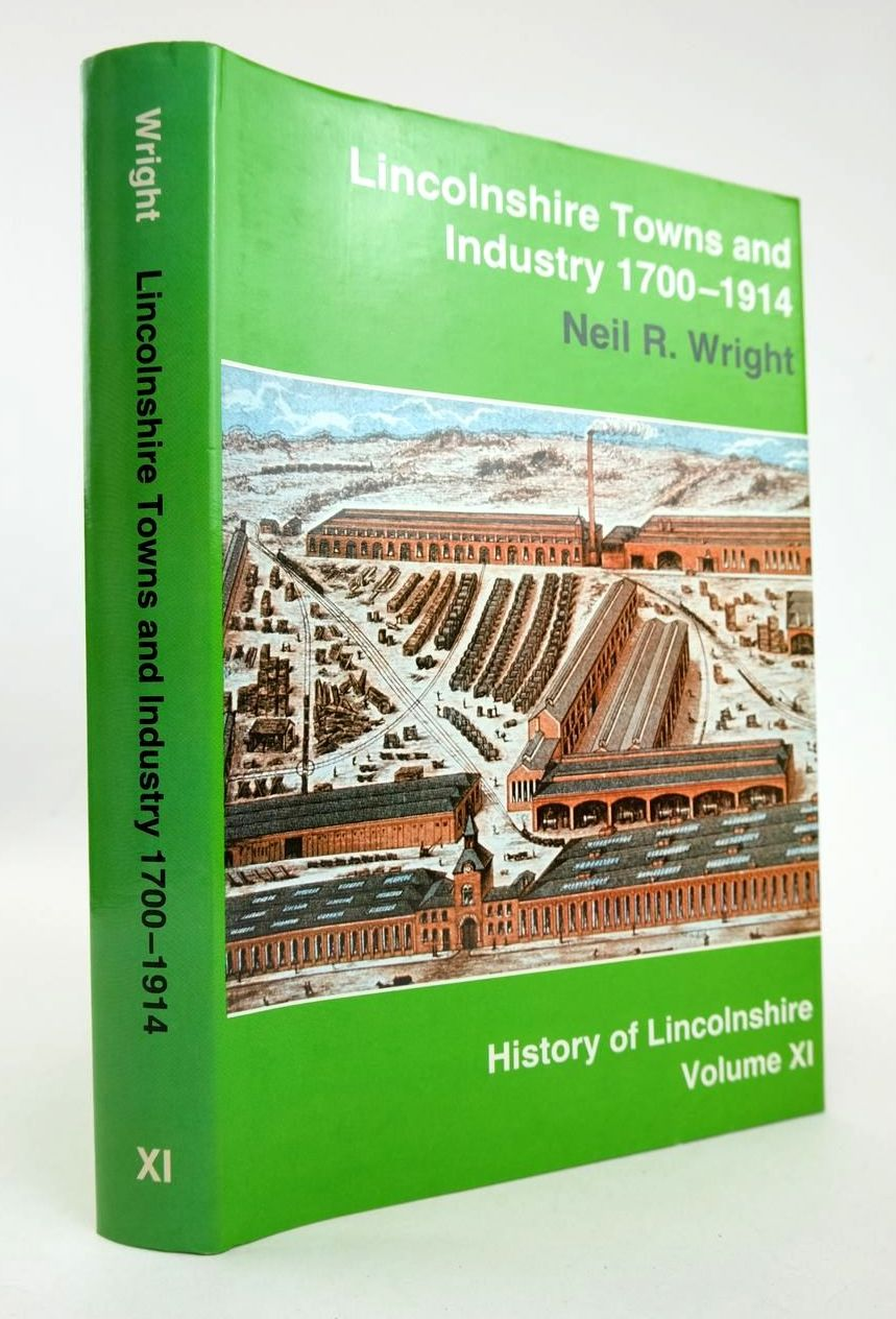 Photo of LINCOLNSHIRE TOWNS AND INDUSTRY 1700-1914 written by Wright, Neil published by History Of Lincolnshire Committee (STOCK CODE: 2132440)  for sale by Stella & Rose's Books