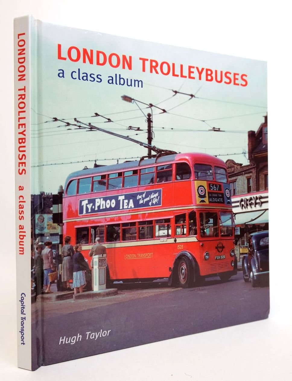 Photo of LONDON TROLLEYBUSES: A CLASS ALBUM- Stock Number: 2132451