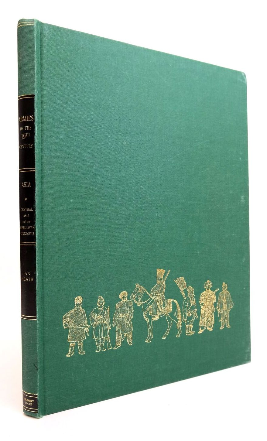 Photo of ARMIES OF THE NINETEENTH CENTURY: ASIA VOLUME 1 written by Heath, Ian published by Foundry Books (STOCK CODE: 2132454)  for sale by Stella & Rose's Books