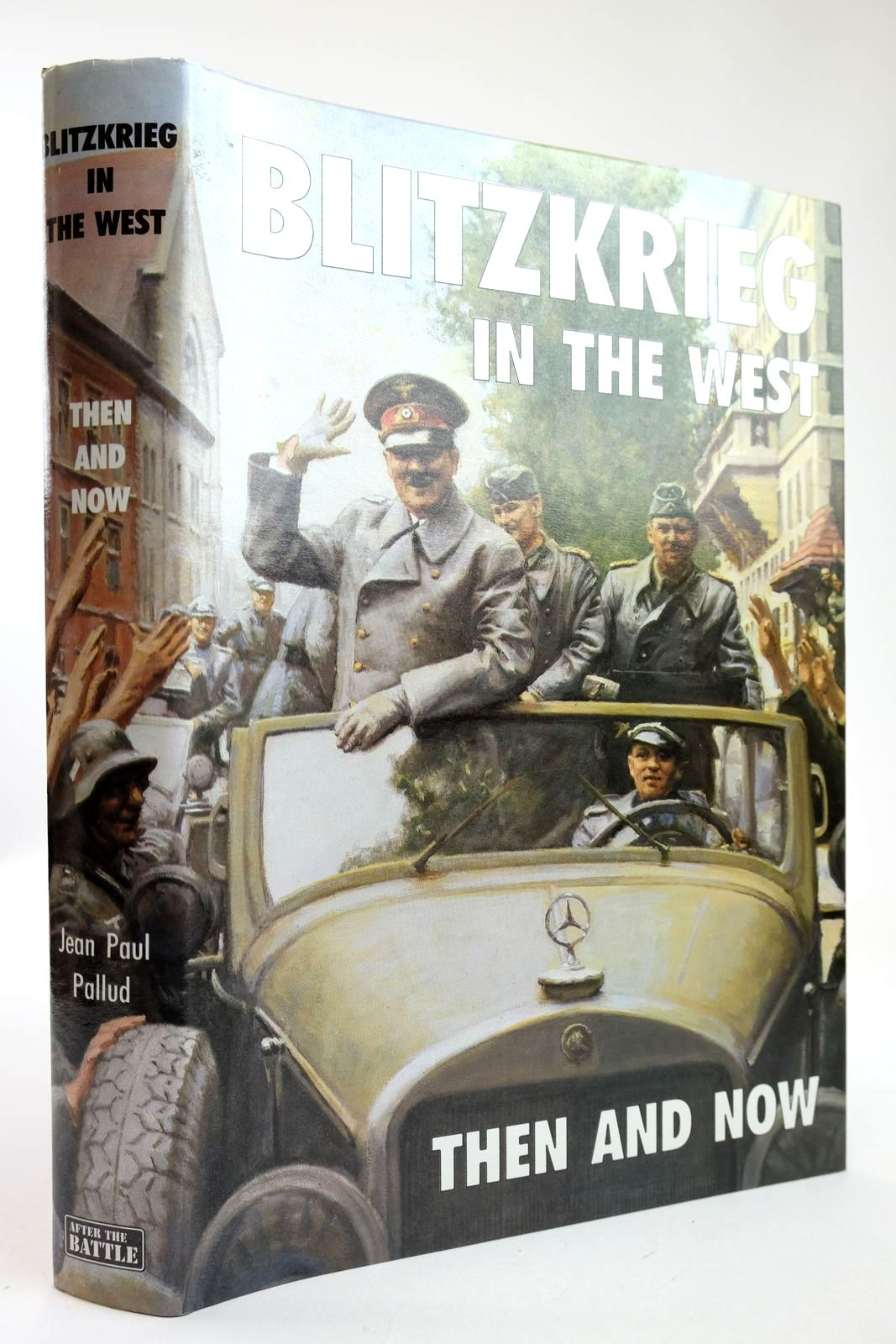 Photo of BLITZKRIEG IN THE WEST THEN AND NOW written by Pallud, Jean Paul published by Battle of Britain Prints International Ltd. (STOCK CODE: 2132463)  for sale by Stella & Rose's Books