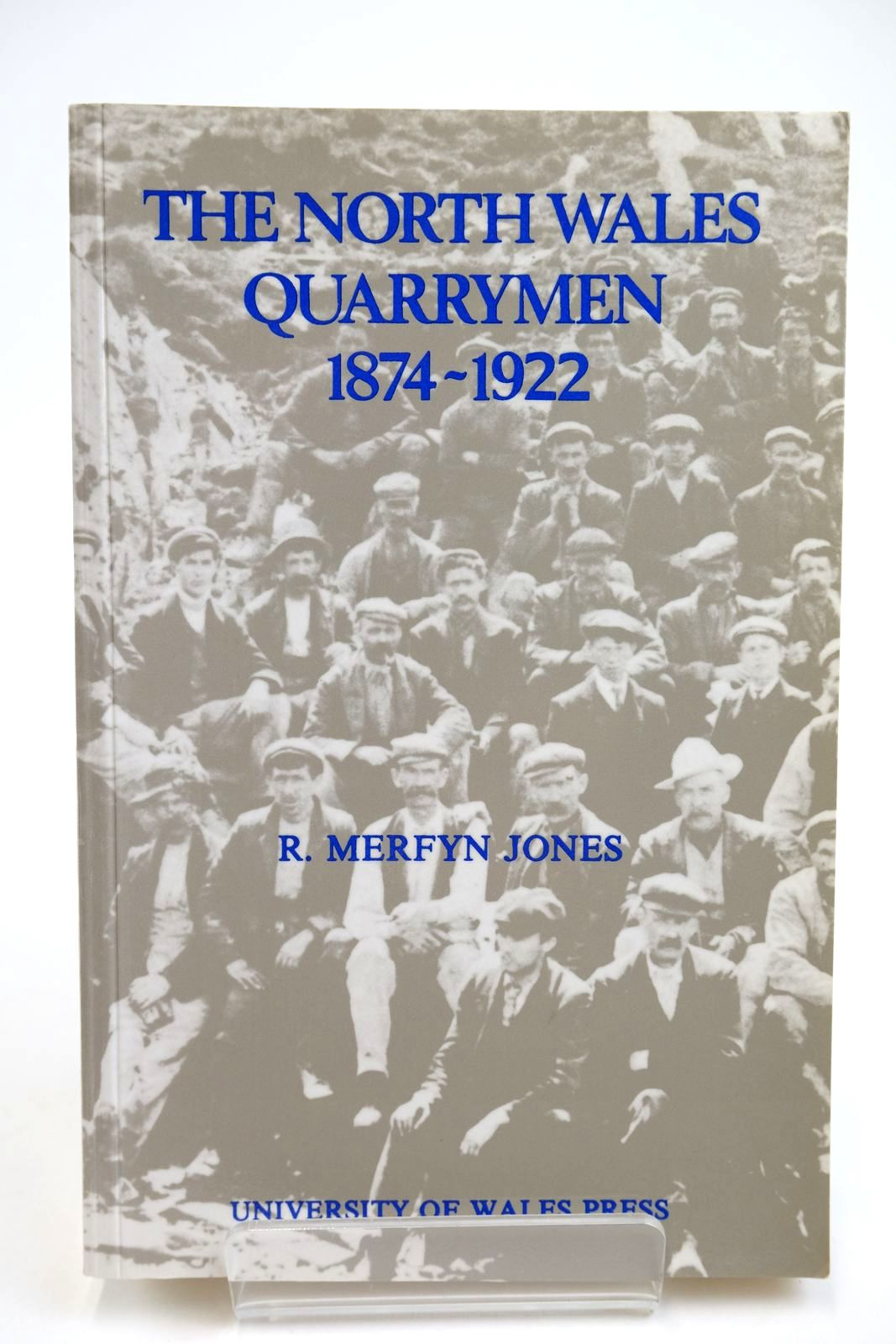 Photo of THE NORTH WALES QUARRYMEN 1874-1922- Stock Number: 2132487
