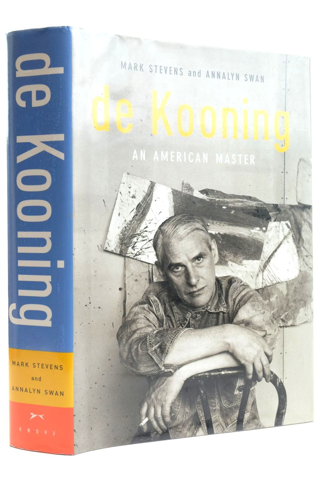 Photo of DE KOONING AN AMERICAN MASTER written by Stevens, Mark