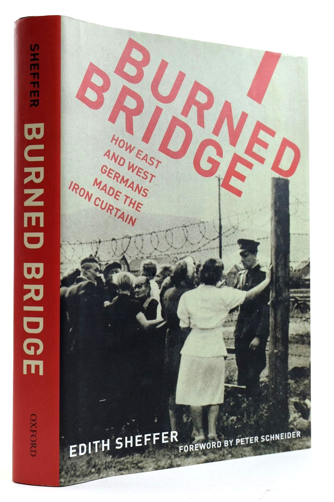 Photo of BURNED BRIDGE HOW EAST AND WEST GERMANS MADE THE IRON CURTAIN- Stock Number: 2132511