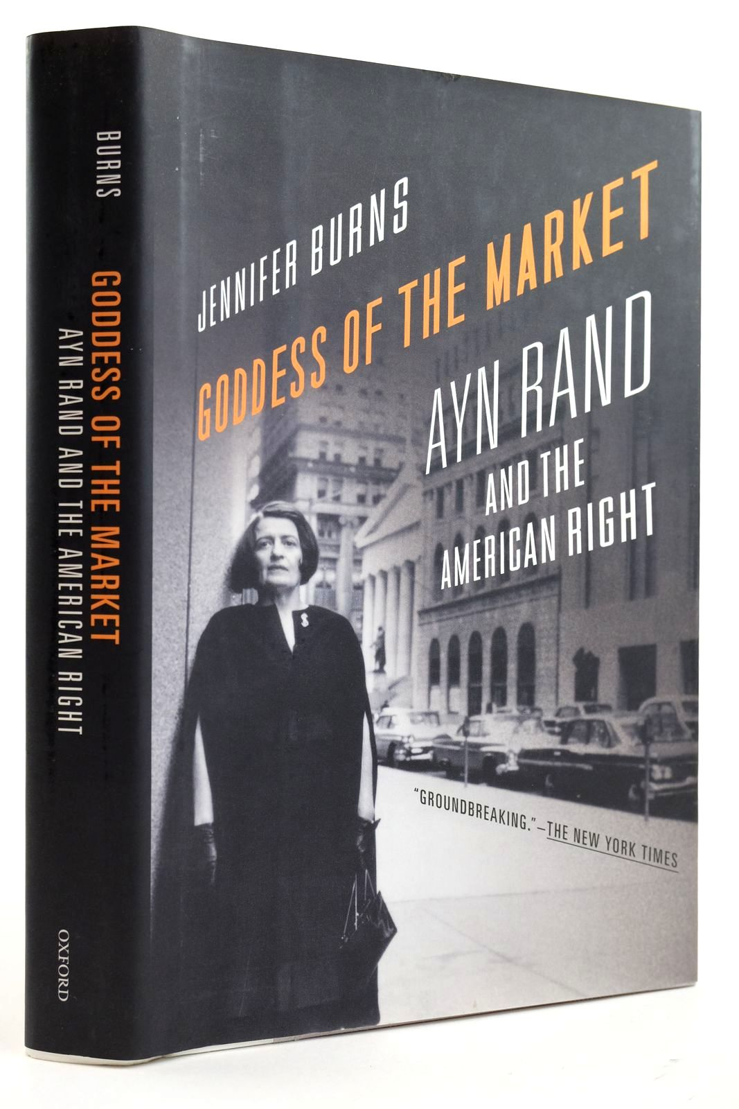 Photo of GODDESS OF THE MARKET AYN RAND AND THE AMERICAN RIGHT- Stock Number: 2132513