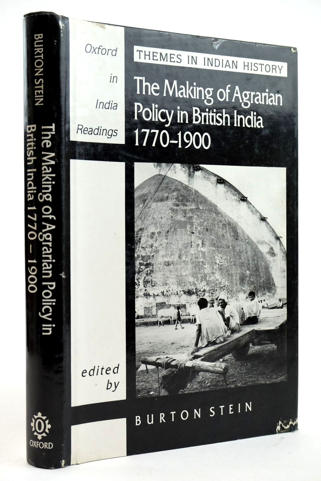 Photo of THE MAKING OF AGRARIAN POLICY IN BRITISH INDIA 1770-1900 written by Stein, Burton published by Oxford University Press (STOCK CODE: 2132516)  for sale by Stella & Rose's Books