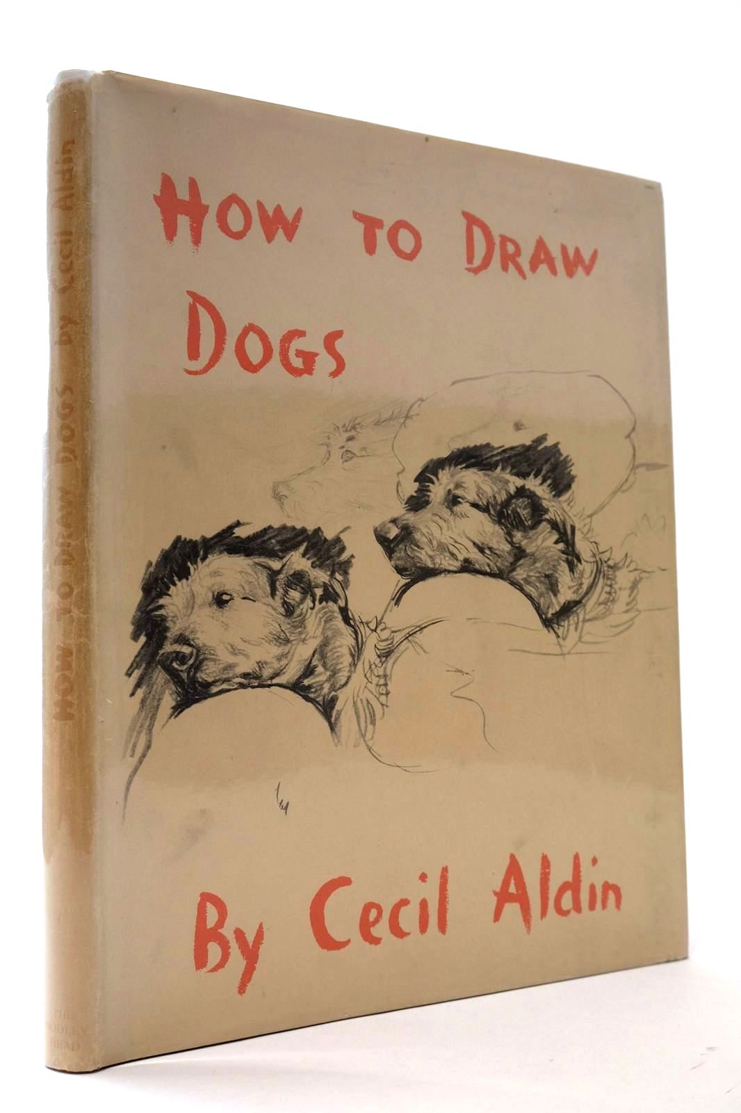 Photo of HOW TO DRAW DOGS illustrated by Aldin, Cecil published by John Lane The Bodley Head (STOCK CODE: 2132545)  for sale by Stella & Rose's Books