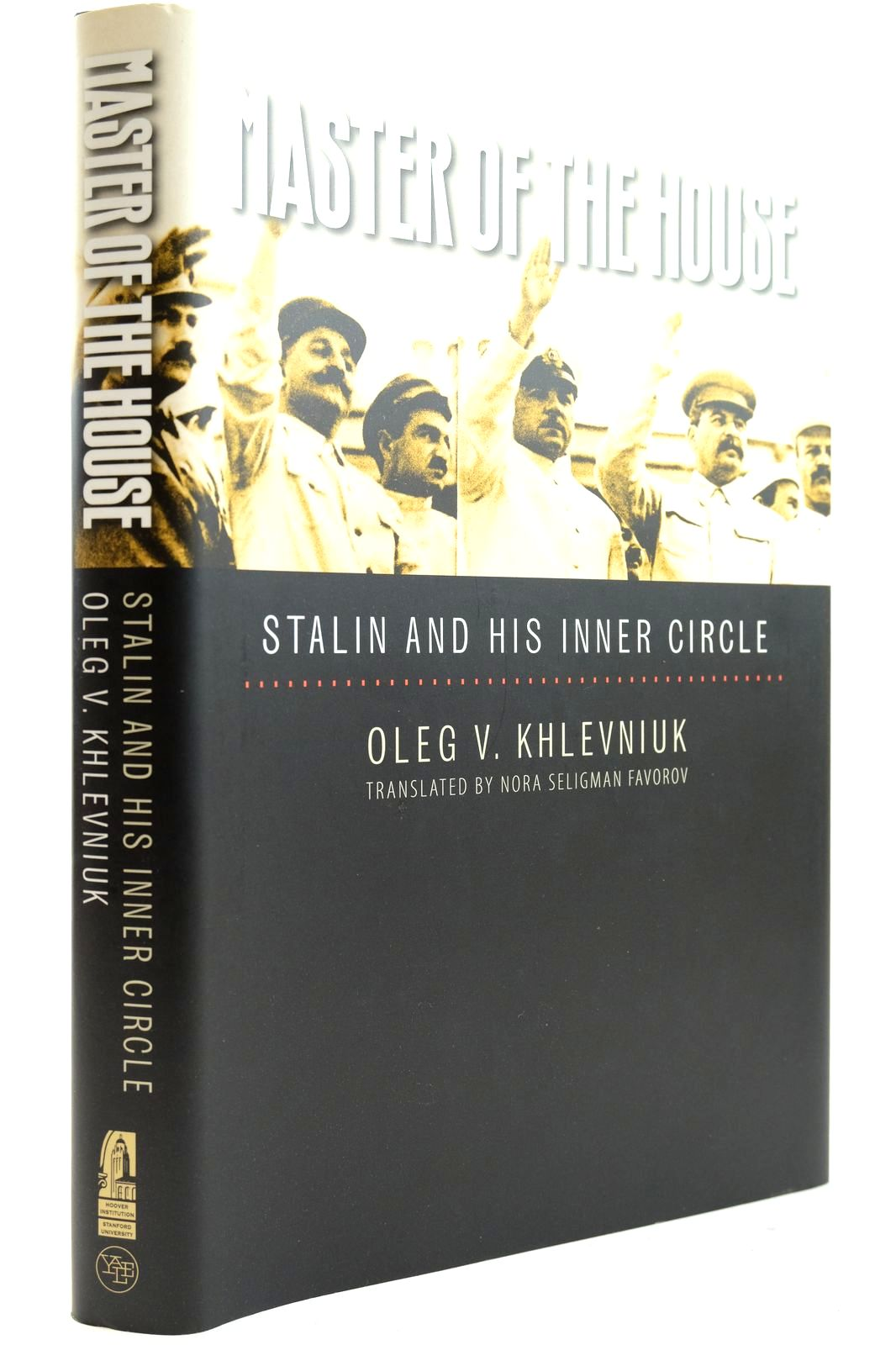 Photo of MASTER OF THE HOUSE STALIN AND HIS INNER CIRCLE- Stock Number: 2132644