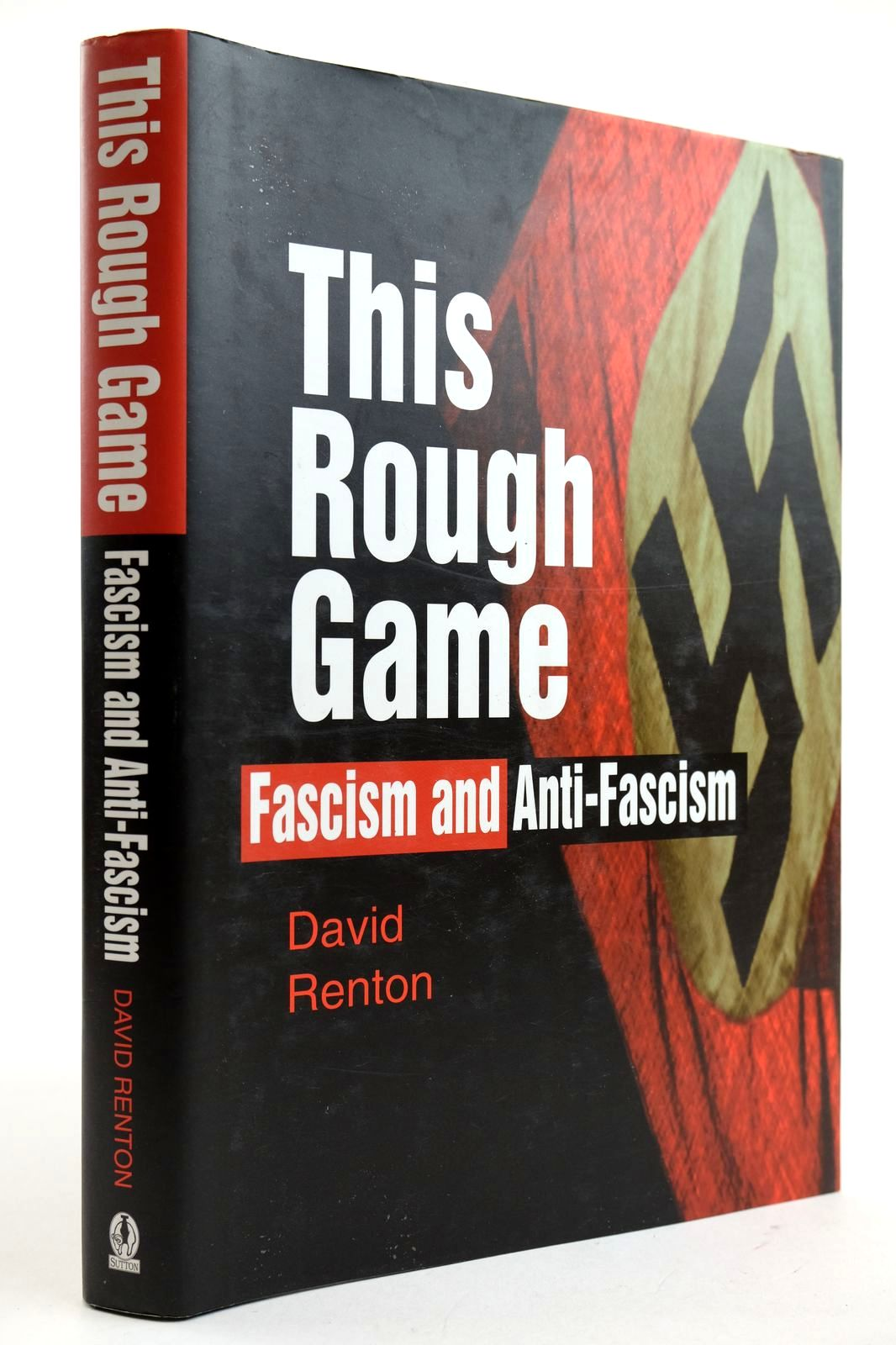 Photo of THIS ROUGH GAME FASCISM AND ANIT-FASCISM- Stock Number: 2132646