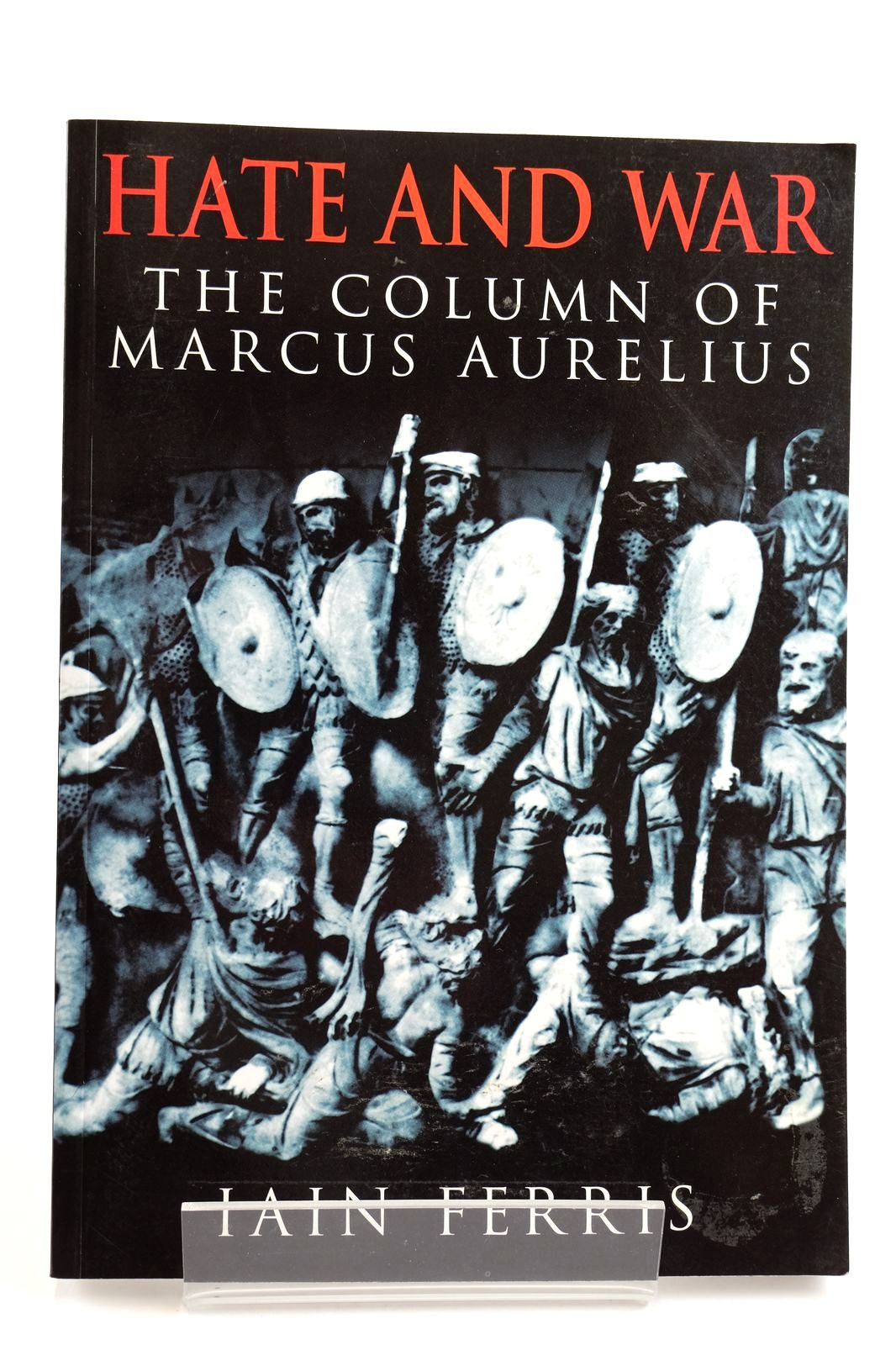 Photo of HATE AND WAR THE COLUMN OF MARCUS AURELIUS- Stock Number: 2132655