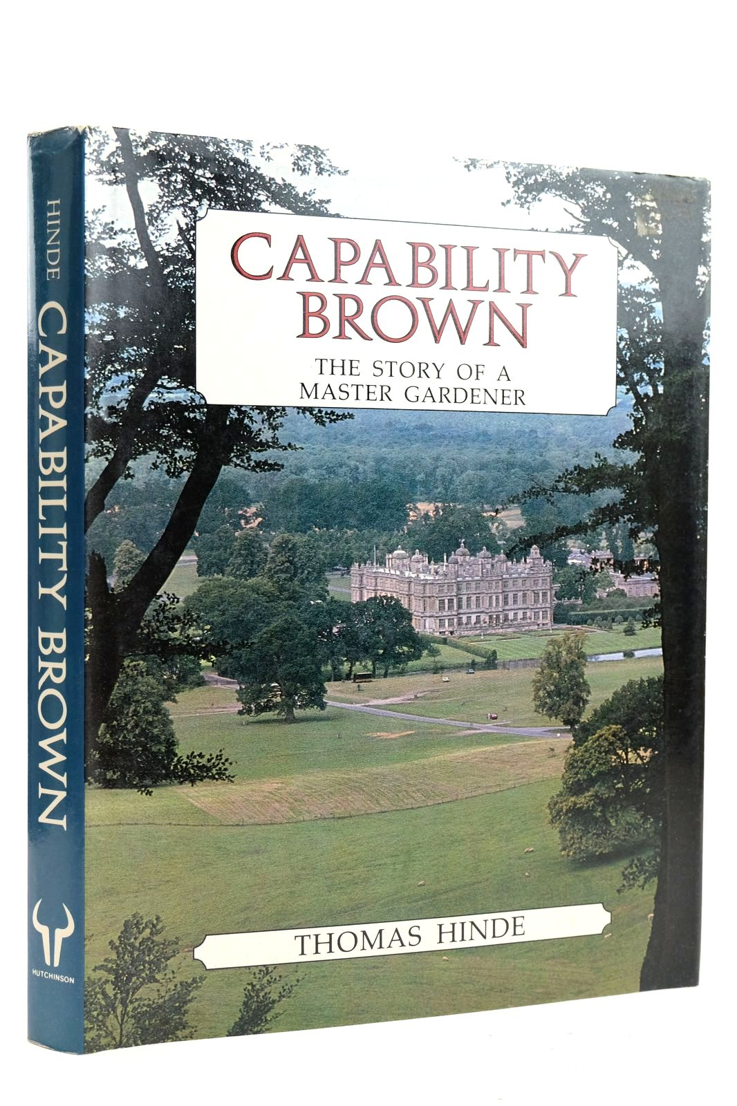 Photo of CAPABILITY BROWN THE STORY OF A MASTER GARDENER written by Hinde, Thomas published by Hutchinson (STOCK CODE: 2132663)  for sale by Stella & Rose's Books