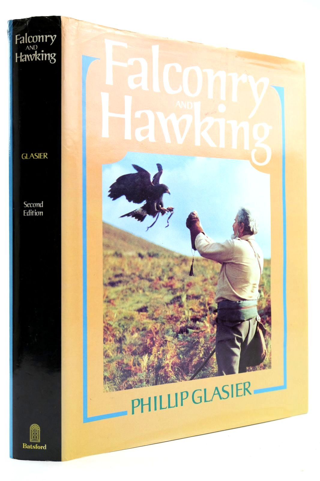 Photo of FALCONRY AND HAWKING written by Glasier, Phillip published by B.T. Batsford (STOCK CODE: 2132664)  for sale by Stella & Rose's Books