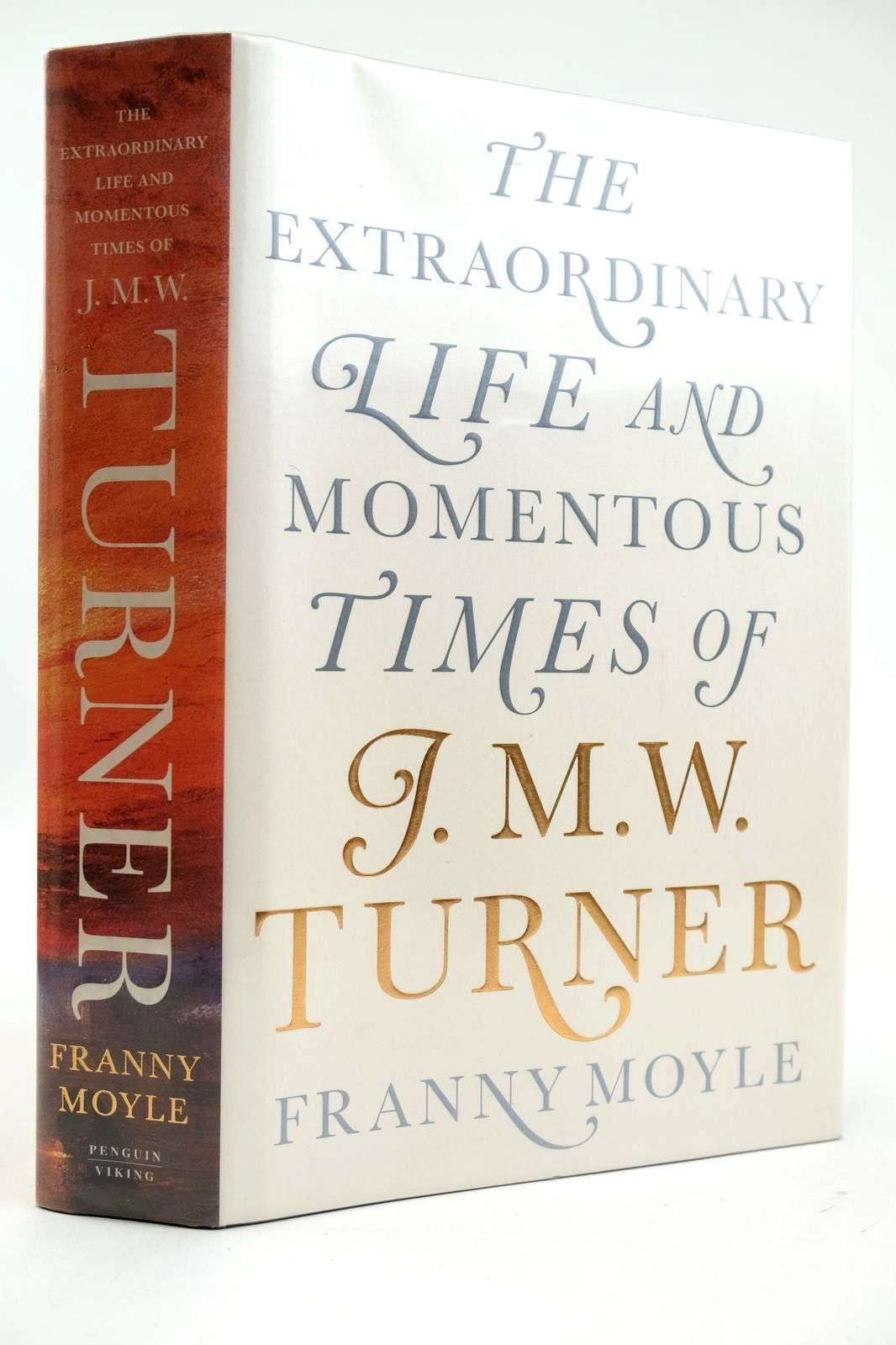 Photo of TURNER THE EXTRAORDINARY AND MOMENTOUS TIMES OF J.M.W. TURNER written by Moyle, Franny published by Viking (STOCK CODE: 2132689)  for sale by Stella & Rose's Books