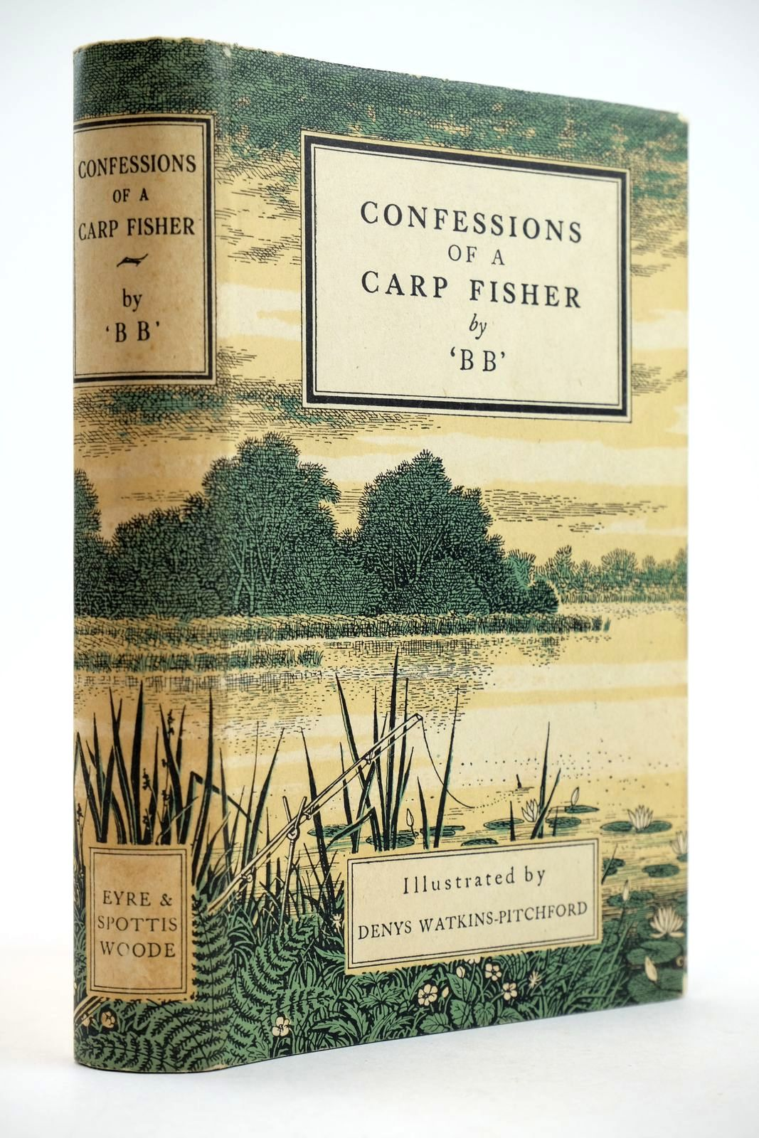 Photo of CONFESSIONS OF A CARP FISHER written by BB,  illustrated by BB,  published by Eyre & Spottiswoode (STOCK CODE: 2132692)  for sale by Stella & Rose's Books