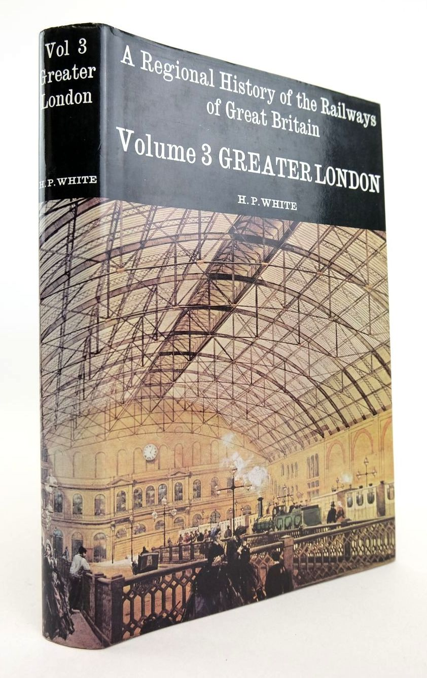 Photo of A REGIONAL HISTORY OF THE RAILWAYS VOLUME 3 GREATER LONDON- Stock Number: 2132773