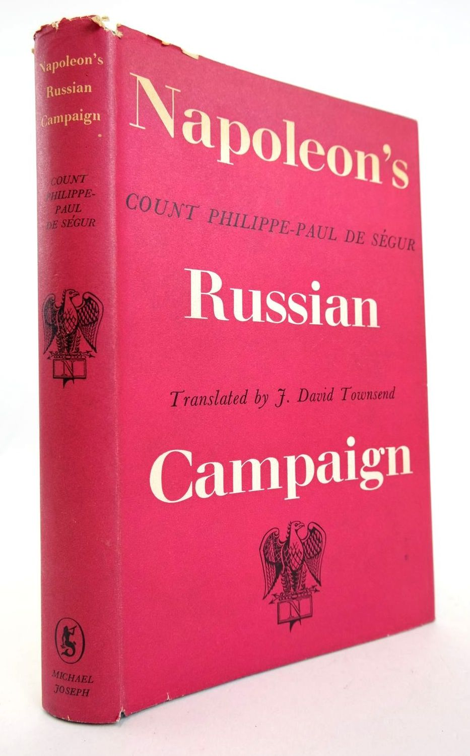 Photo of NAPOLEON'S RUSSIAN CAMPAIGN written by De Segur, Philippe-Paul Townsend, J. David published by Michael Joseph (STOCK CODE: 2132774)  for sale by Stella & Rose's Books