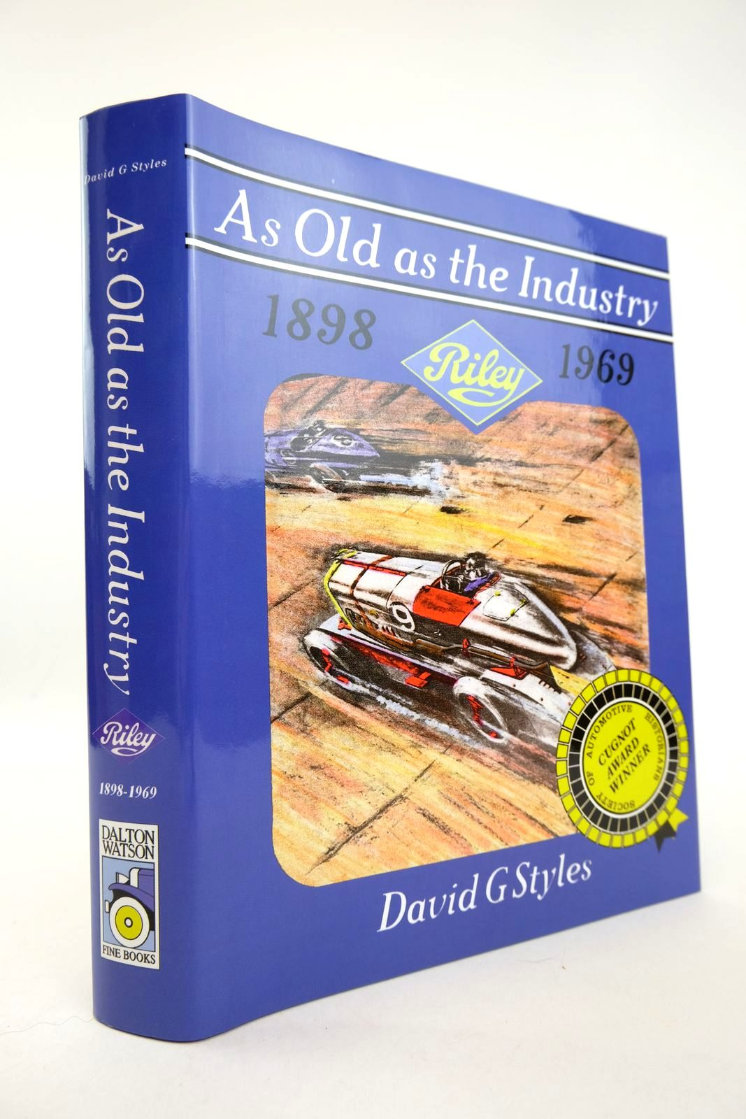 Photo of AS OLD AS THE INDUSTRY RILEY 1898 - 1969 written by Styles, David G. published by David G. Styles (STOCK CODE: 2132777)  for sale by Stella & Rose's Books