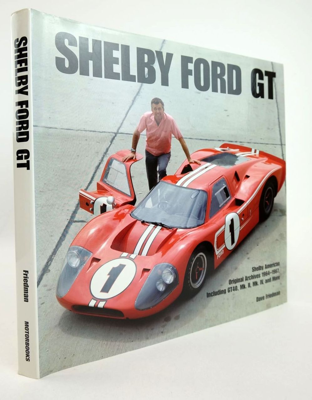 Photo of SHELBY FORD GT written by Friedman, Dave published by MBI Publishing (STOCK CODE: 2132780)  for sale by Stella & Rose's Books