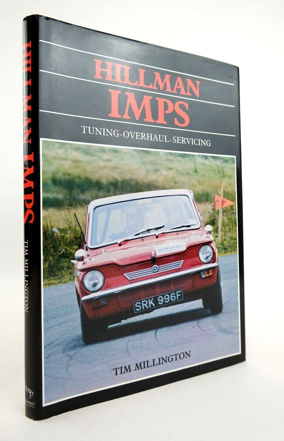Photo of HILLMAN IMPS TUNING, OVERHAUL AND SERVICING written by Millington, T.C. published by Bookmarque Publishing (STOCK CODE: 2132782)  for sale by Stella & Rose's Books