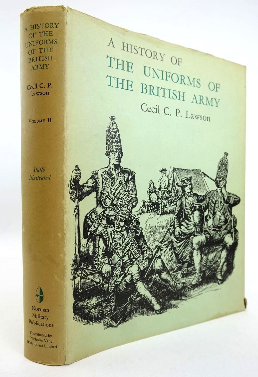 Photo of A HISTORY OF THE UNIFORMS OF THE BRITISH ARMY VOLUME II written by Lawson, Cecil C.P. illustrated by Lawson, Cecil C.P. published by Norman Military Publications (STOCK CODE: 2132786)  for sale by Stella & Rose's Books