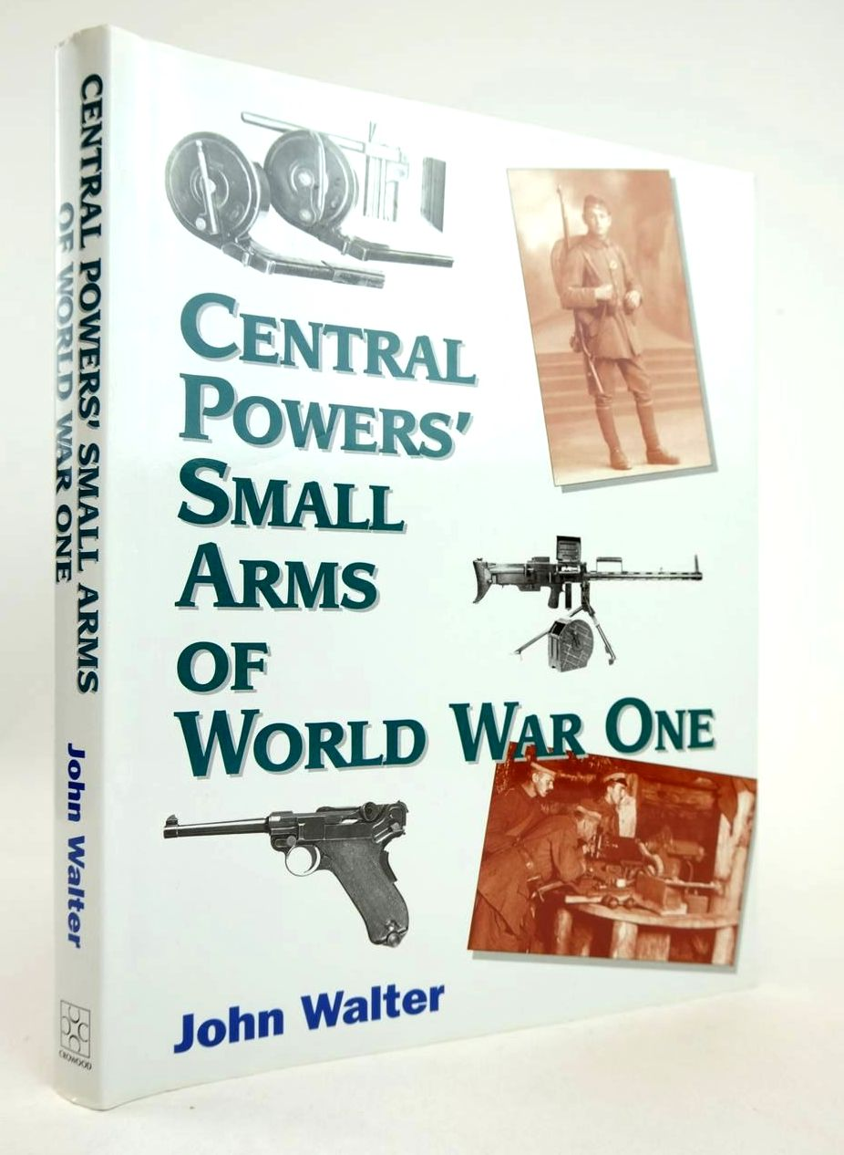 Photo of CENTRAL POWERS SMALL ARMS OF WORLD WAR ONE- Stock Number: 2132792