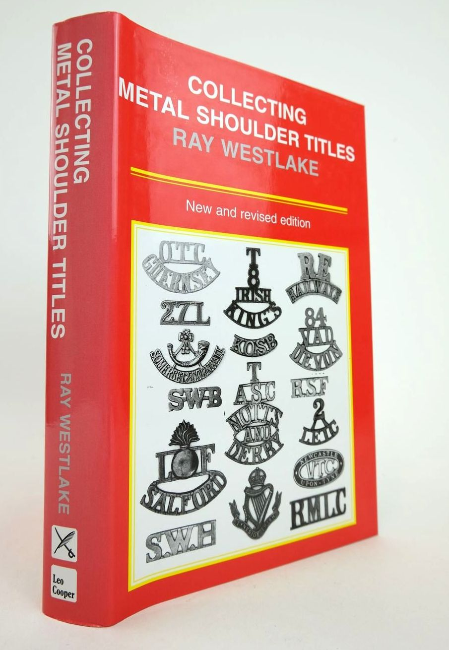 Photo of COLLECTING METAL SHOULDER TITLES written by Westlake, Ray published by Leo Cooper (STOCK CODE: 2132795)  for sale by Stella & Rose's Books
