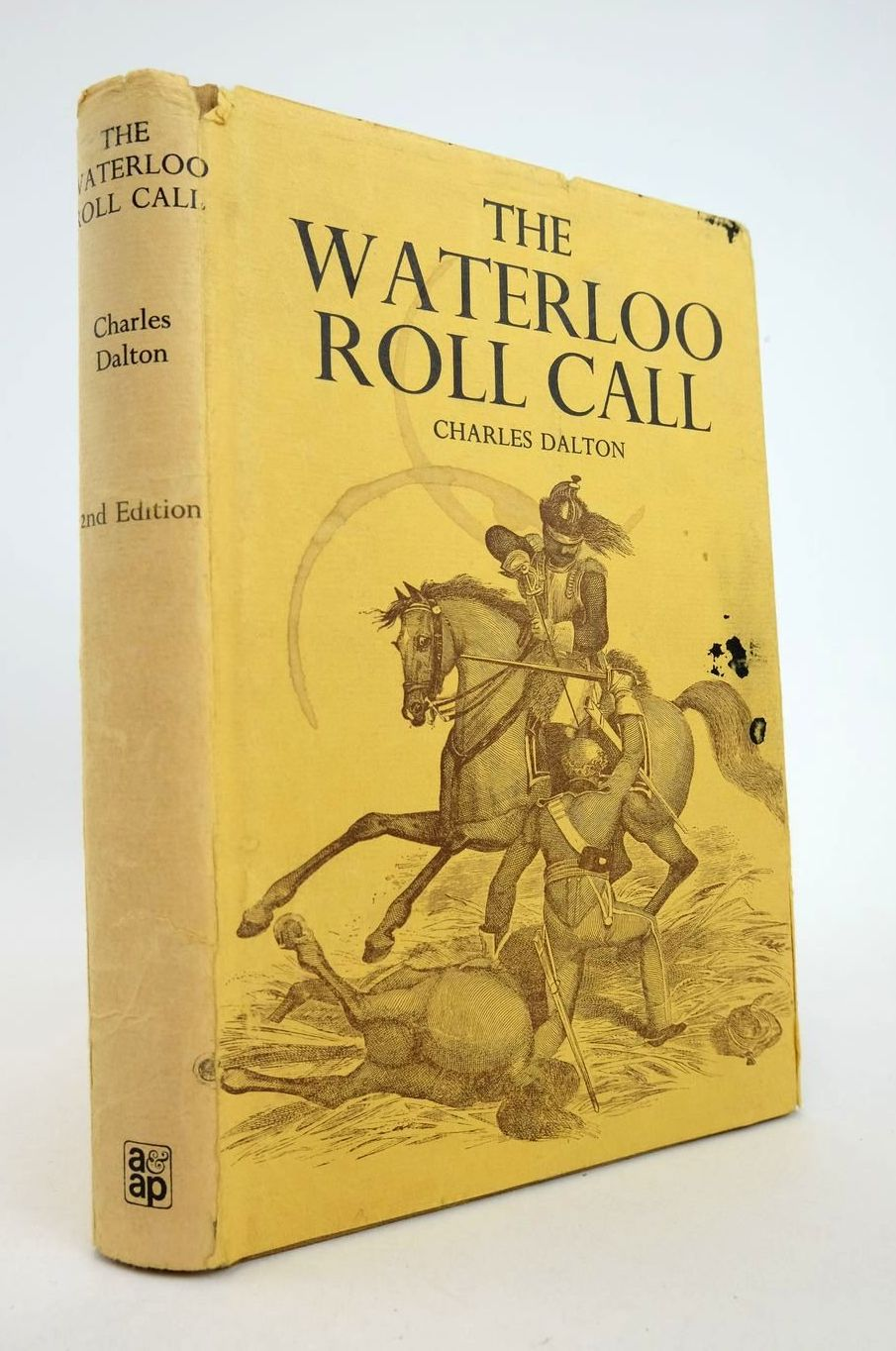 Photo of THE WATERLOO ROLL CALL written by Dalton, Charles published by Arms & Armour Press (STOCK CODE: 2132812)  for sale by Stella & Rose's Books