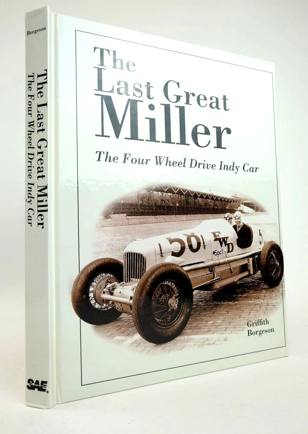 Photo of THE LAST GREAT MILLER THE FOUR WHEEL DRIVE INDY CAR written by Borgeson, Griffith published by Society Of Automotive Engineers (STOCK CODE: 2132818)  for sale by Stella & Rose's Books
