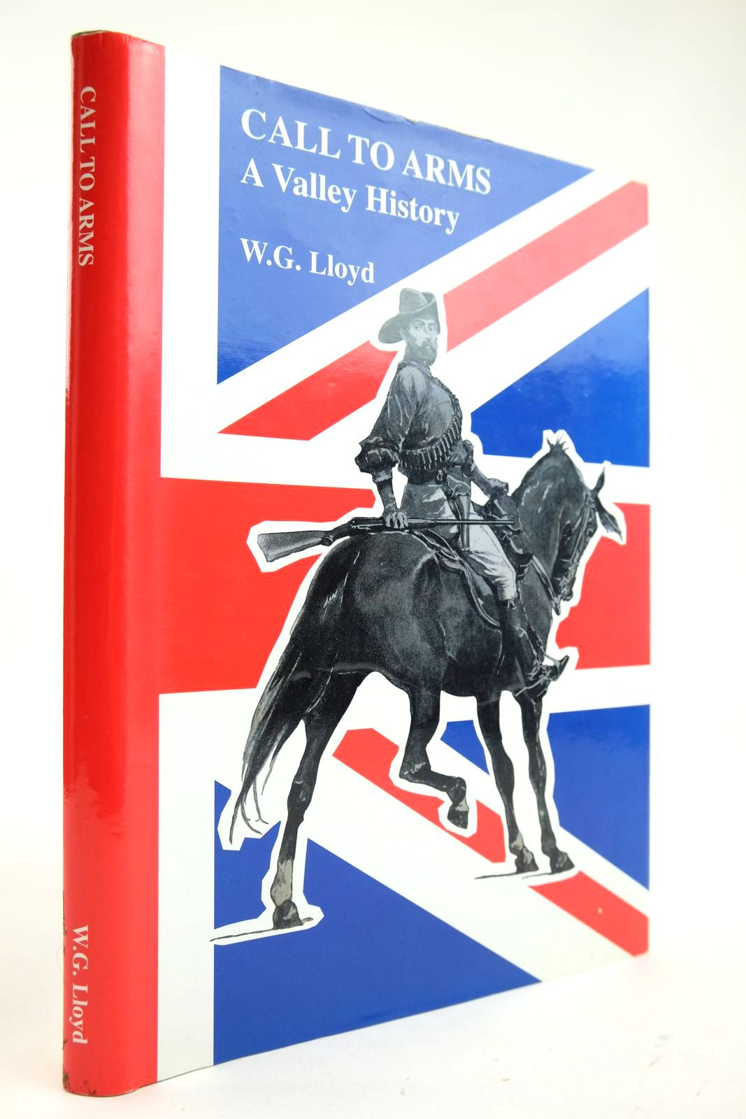 Photo of CALL TO ARMS A VALLEY HISTORY written by Lloyd, W.G. published by W.G. Lloyd (STOCK CODE: 2132879)  for sale by Stella & Rose's Books