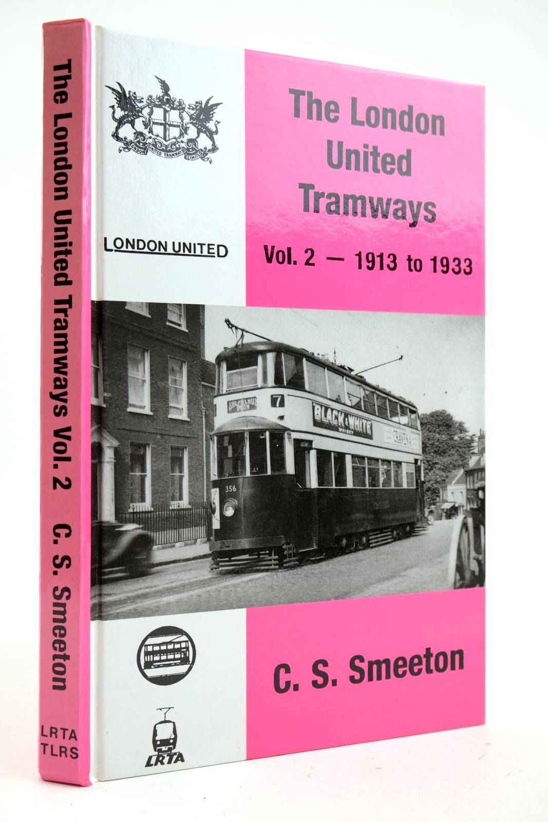 Photo of THE LONDON UNITED TRAMWAYS VOLUME TWO 1913-1933 written by Smeeton, C.S. published by Light Rail Transit Association (STOCK CODE: 2132892)  for sale by Stella & Rose's Books