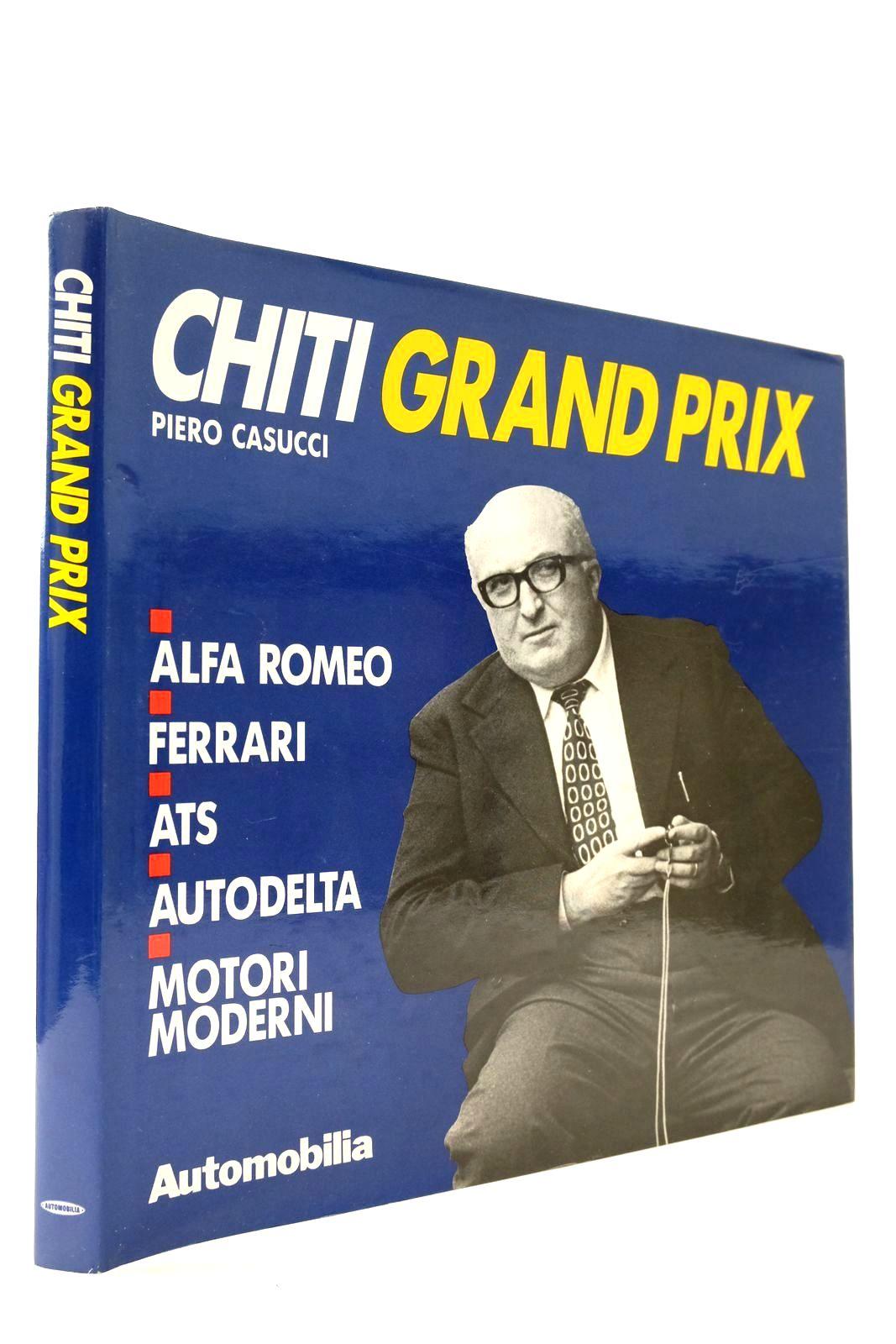 Photo of CHITI GRAND PRIX written by Casucci, Piero published by Automobilia (STOCK CODE: 2132908)  for sale by Stella & Rose's Books