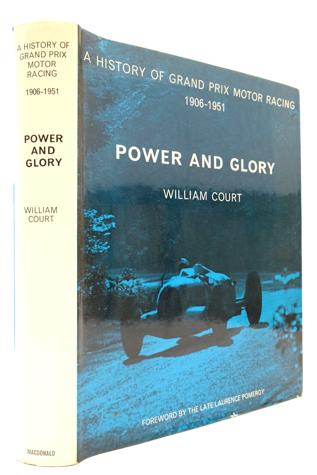 Photo of POWER AND GLORY: A HISTORY OF GRAND PRIX MOTOR RACING VOLUME ONE: 1906-1951- Stock Number: 2132919