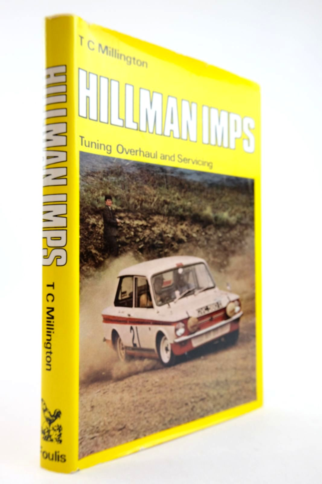 Photo of HILLMAN IMPS TUNING, OVERHAUL AND SERVICING written by Millington, T.C. published by G.T. Foulis & Co. Ltd. (STOCK CODE: 2132921)  for sale by Stella & Rose's Books