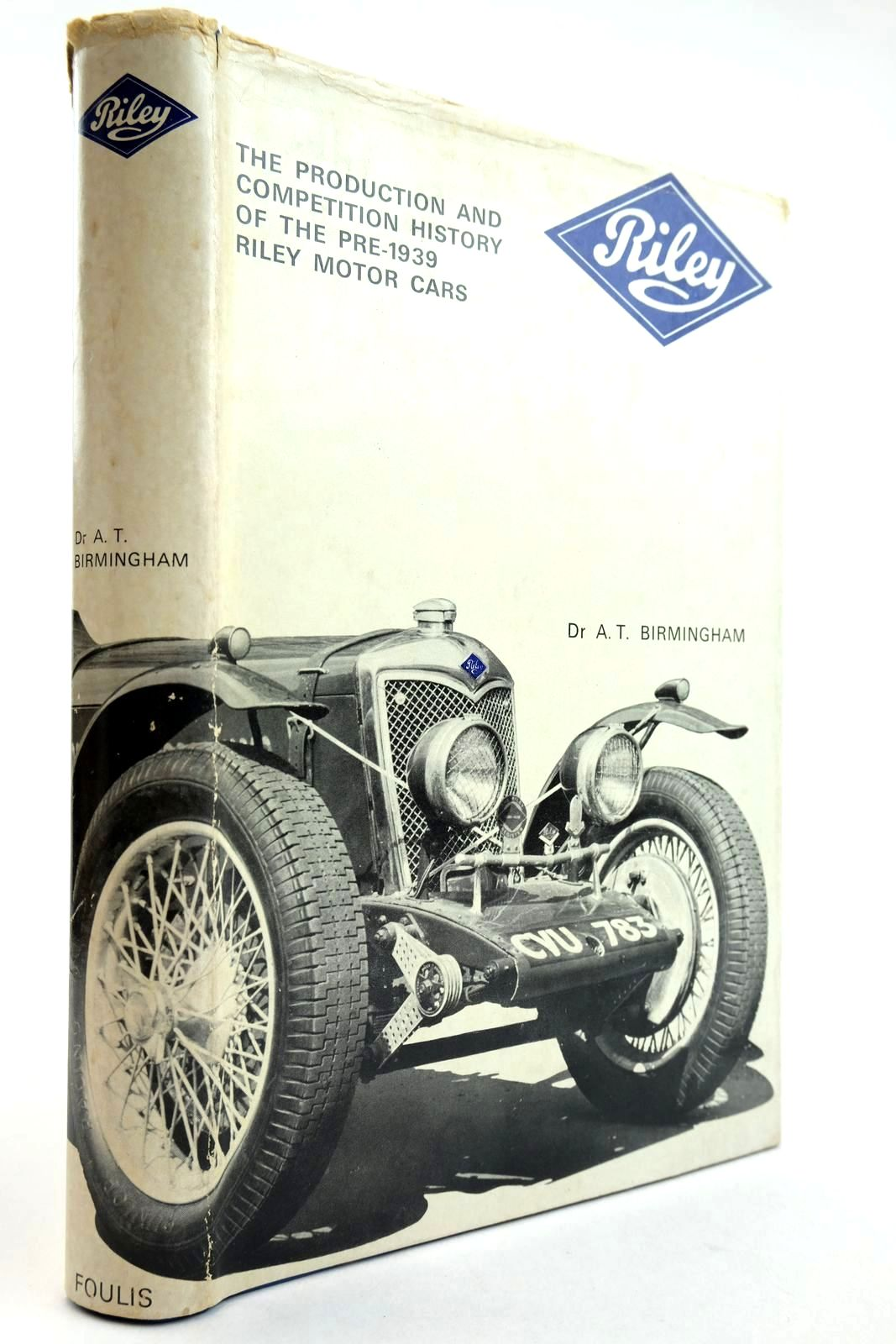 Photo of RILEY THE PRODUCTION AND COMPETITION HISTORY OF THE PRE-1939 RILEY MOTOR CARS- Stock Number: 2132922