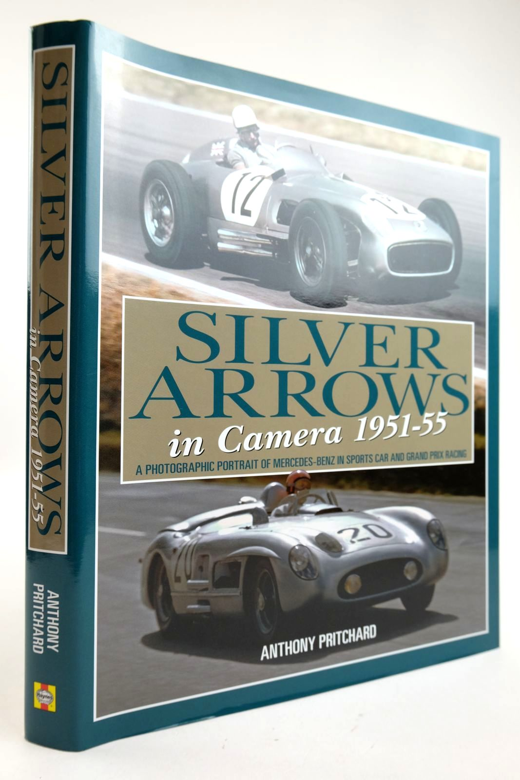 Photo of SILVER ARROWS IN CAMERA 1951-55 written by Pritchard, Anthony published by Haynes Publishing (STOCK CODE: 2132934)  for sale by Stella & Rose's Books