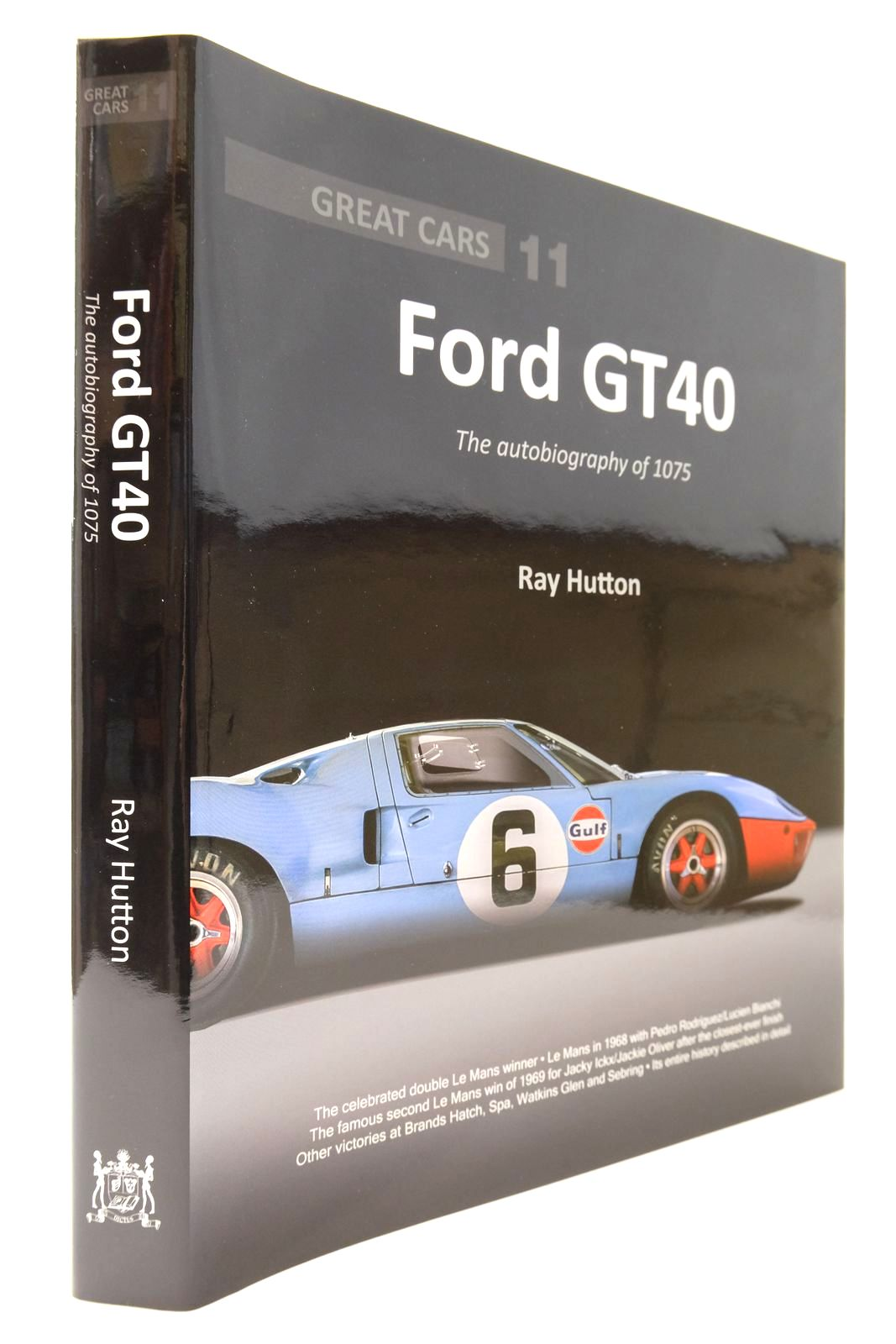 Photo of GREAT CARS FORD GT40 THE AUTOBIOGRAPHY OF 1075 written by Hutton, Ray published by Porter Press International Ltd (STOCK CODE: 2132935)  for sale by Stella & Rose's Books