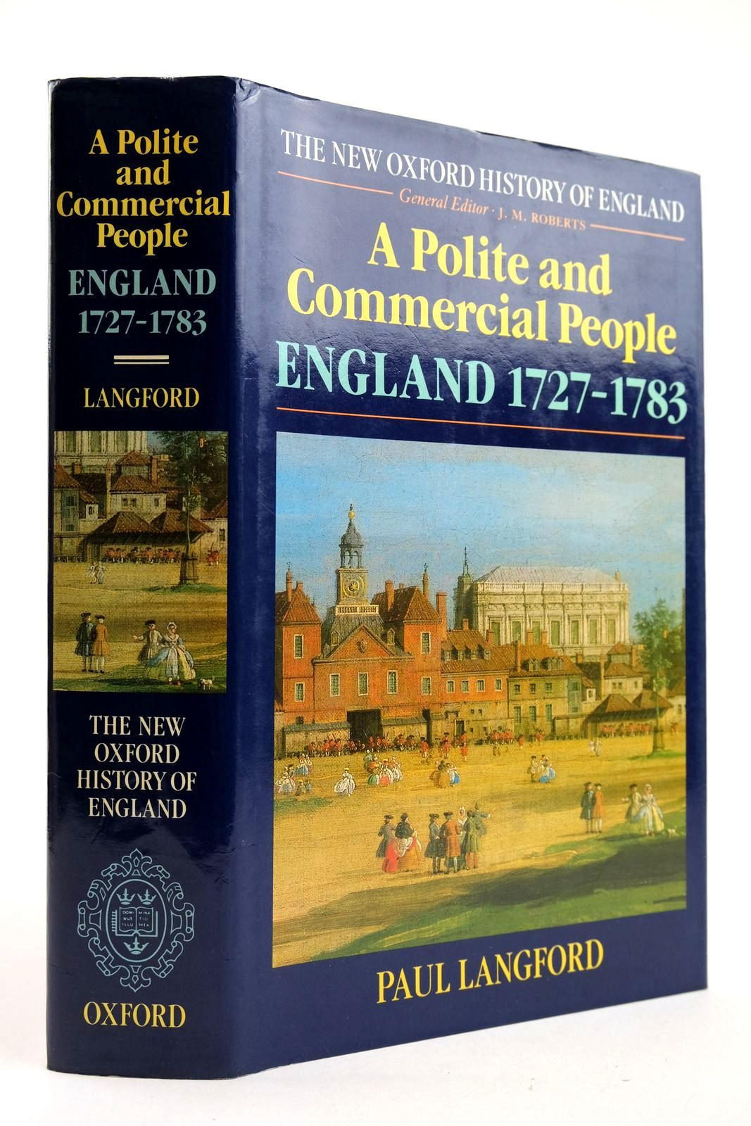 Photo of A POLITE AND COMMERCIAL PEOPLE ENGLAND 1727-1783 written by Langford, Paul published by Clarendon Press (STOCK CODE: 2132940)  for sale by Stella & Rose's Books