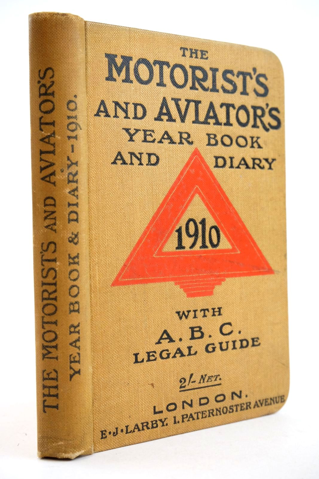 Photo of THE MOTORIST'S AND AVIATOR'S YEAR-BOOK AND DIARY 1910 WITH AN A.B.C. GUIDE TO MOTOR LAW- Stock Number: 2132970